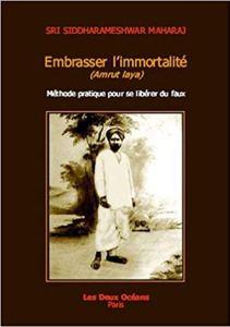 embrasser l immortalité siddharameshwar