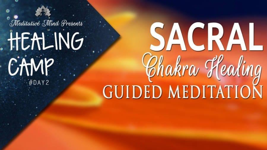 Day2 - SAcral Chakra Guided Meditation Thumbnail1