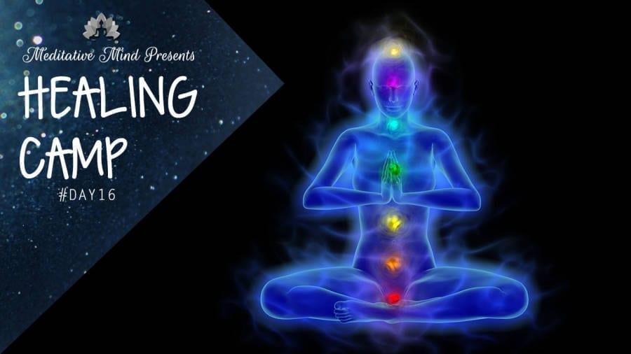 Healing Camp = All Chakras Guided meditation