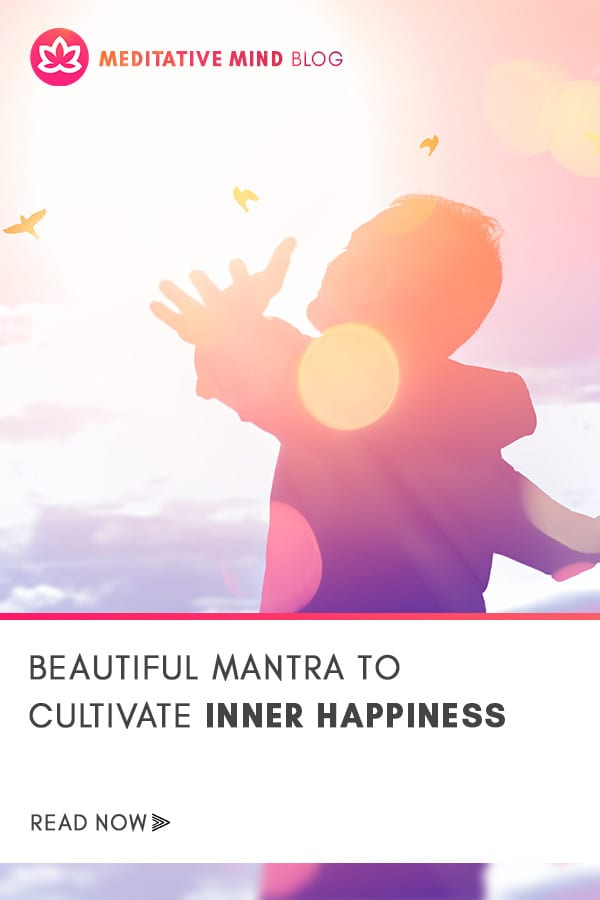 Beautiful_Mantra_to_Cultivate_Inner_Happiness