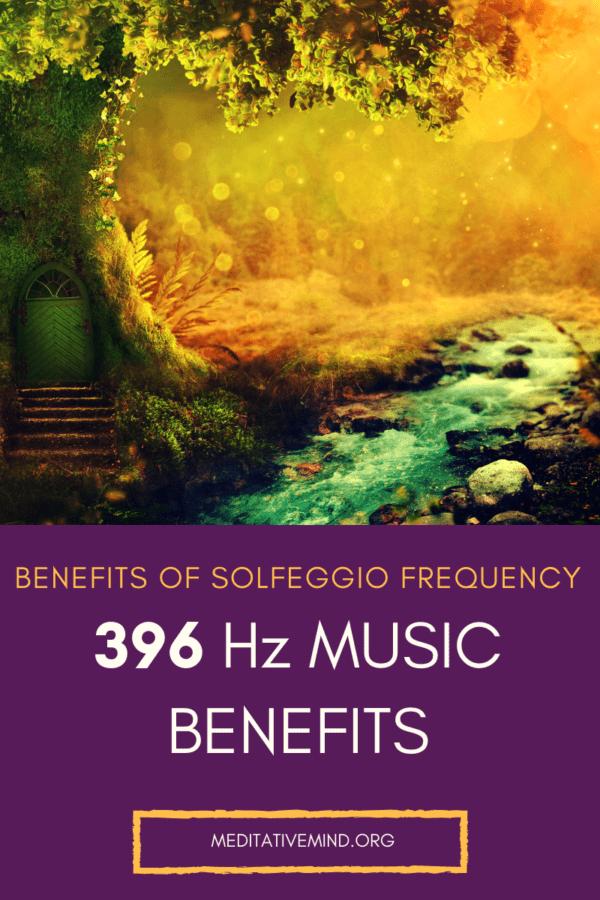 Benefits of 396Hz Solfeggio Frequency Music