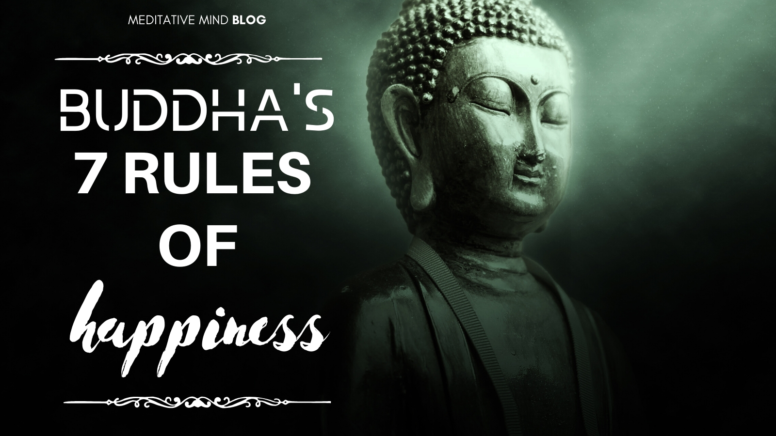 Buddha's 7 Rules of Happiness