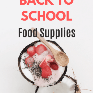 Back to School Food Supplies - A list compiled by moms