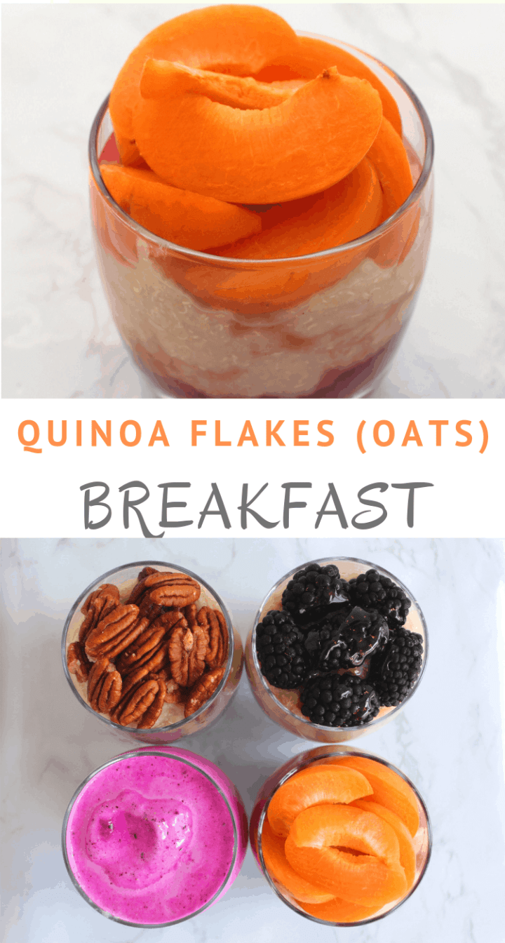4 choices of quinoa flakes breakfast recipes: 1. Quinoa Flakes with chia & pecans, 2. Quinoa Flakes with raspberries, blackberries and honey, 3. Quinoa flakes with dragon fruit and almond milk, 4. Quinoa flakes, red plum jam and fresh apricots