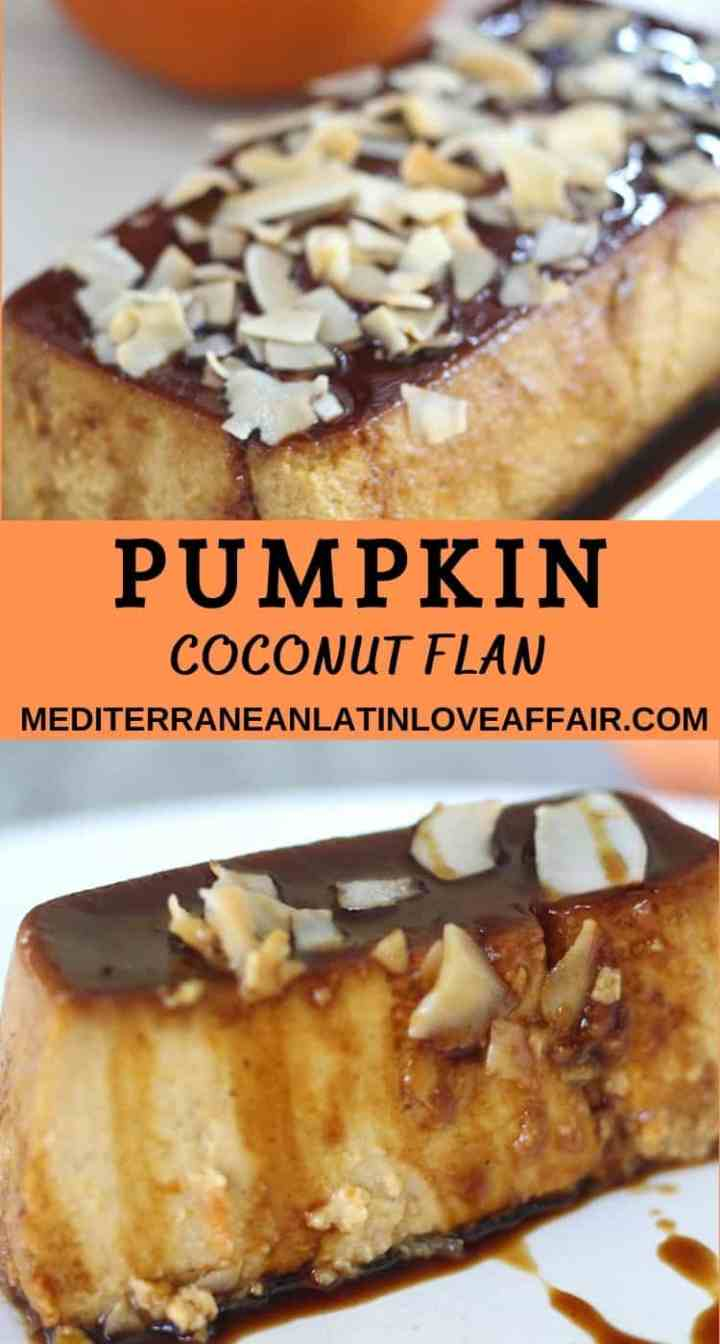 An image created for Pinterest with 2 pictures, separated by a title bar that reads Pumpkin Coconut Flan and lists the website link too.