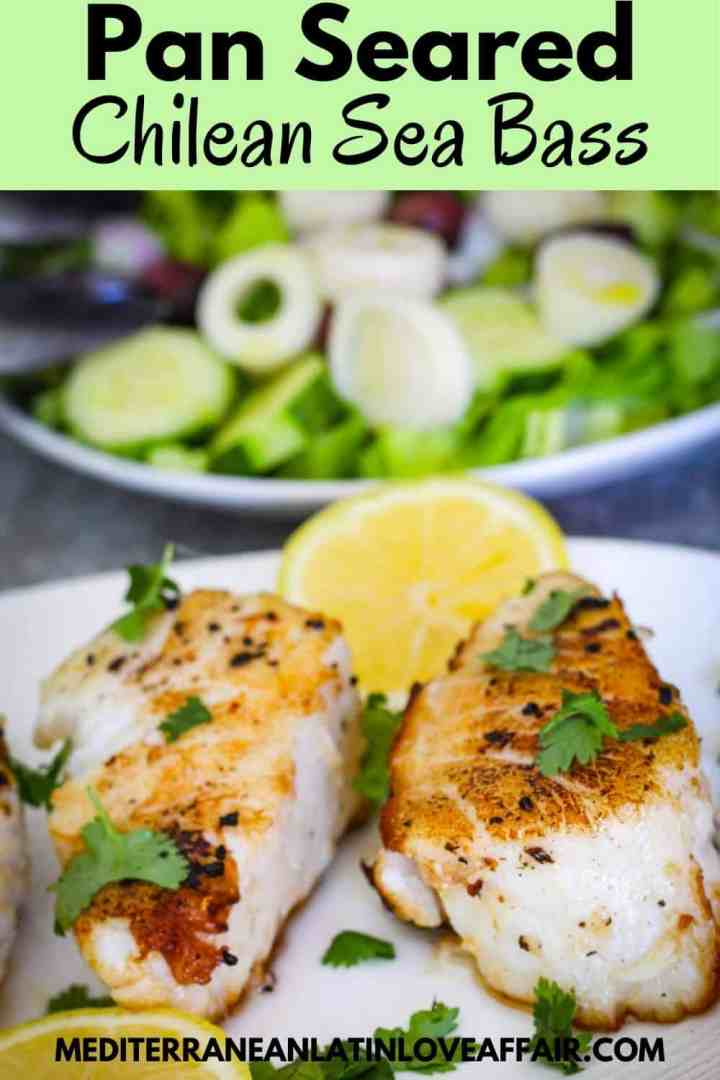 Pan Seared Chilean Sea Bass dish with a salad in the background. Image is prepared for Pinterest, it shows a Pinterest title bar on top of the picture and a website link in the bottom.