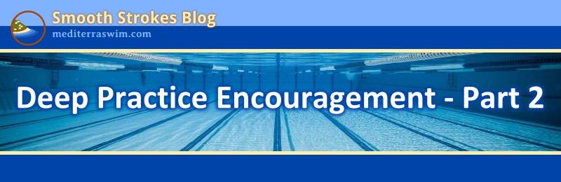 1505 deep practice encouragement 2 JPG
