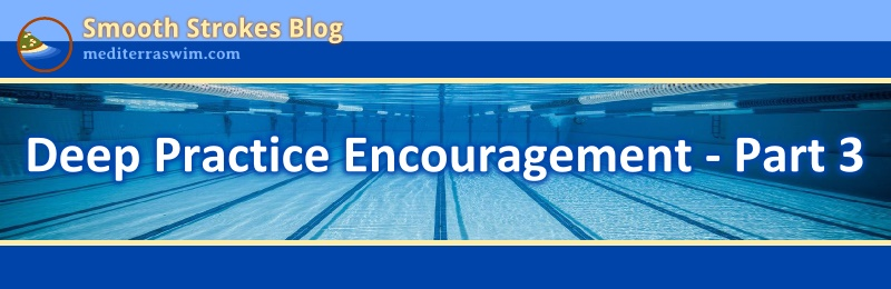 1505 deep practice encouragement 3 JPG