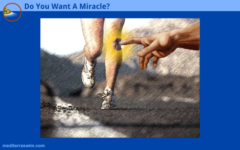 Do You Want A Miracle?