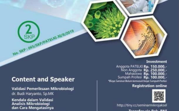 Seminar Ilmiah dan Pengambilan Sumpah Profesi PATELKI DPC Jakarta Selatan Validation of Microbiology (8 September 2019)