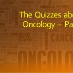 The Quizzes about Oncology – Part 3