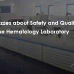 The Quizzes about Safety and Quality in the Hematology Laboratory