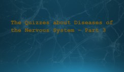The-Quizzes-about-Diseases-of-the-Nervous-System