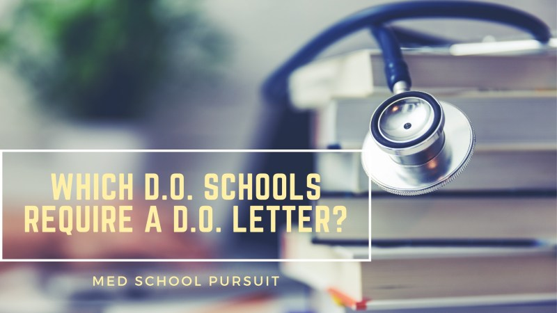 Which DO schools require a DO letter
