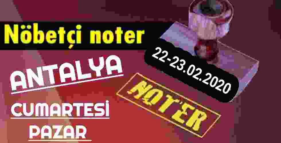 Antalya Nöbetçi Noter 22-23 Şubat