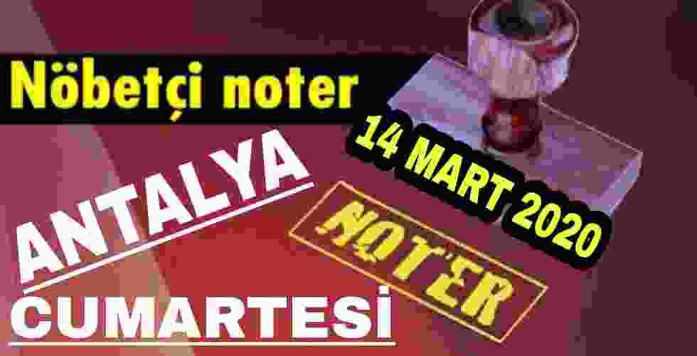 Antalya Nöbetçi Noter 14 Mart