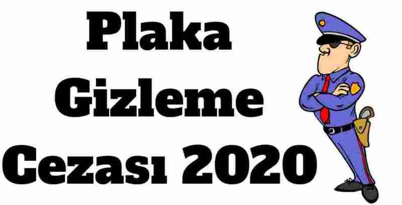 Plaka Gizleme Cezası 2020
