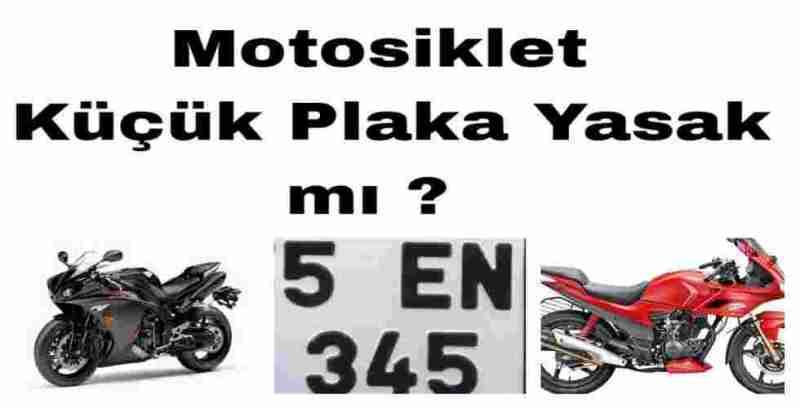 Motosiklet Küçük Plaka Yasak mı