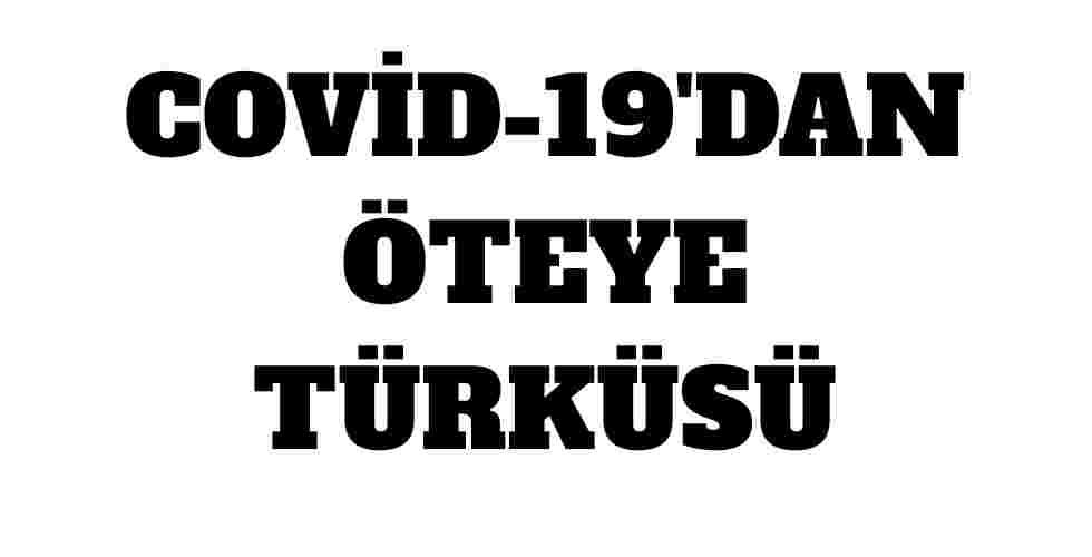 Kovid-19 dan Öteye Türküsü