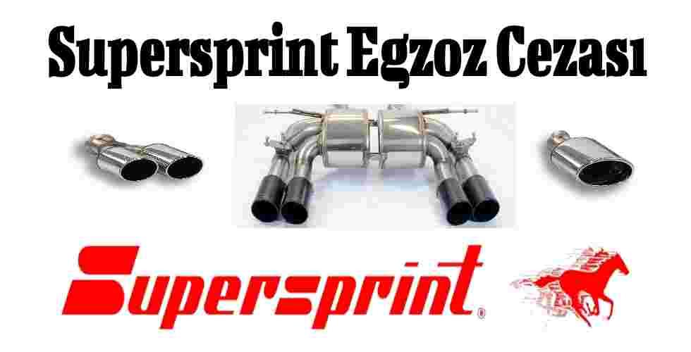 Supersprint Egzoz Cezası
