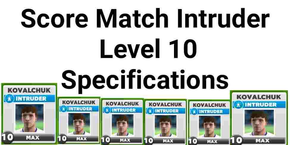 Score Match Intruder Level 10 Specifications