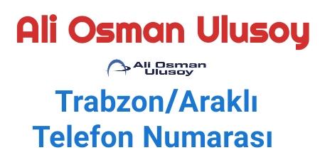 Ulusoy Araklı Telefon Numarası