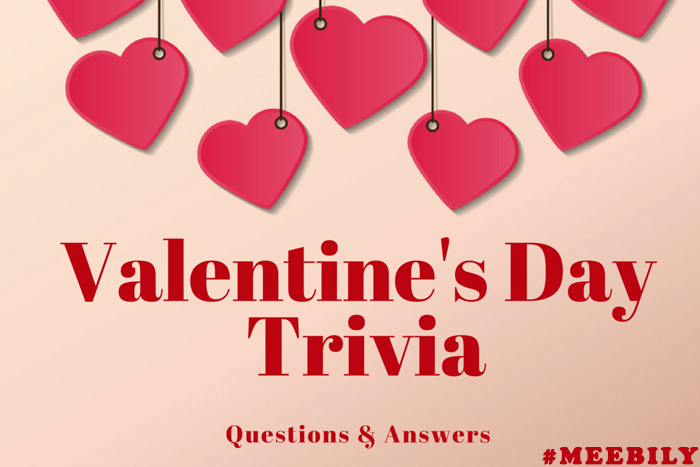 VALENTINE'S DAY TRIVIA QUESTIONS AND ANSWERS