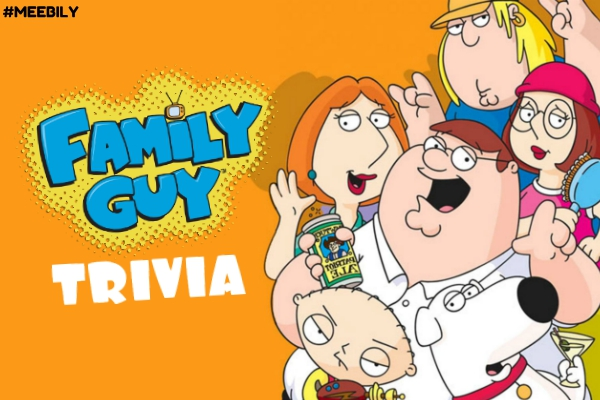 Family Guy Trivia Questions & Answers