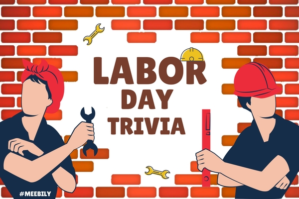 Labor day trivia question and answers