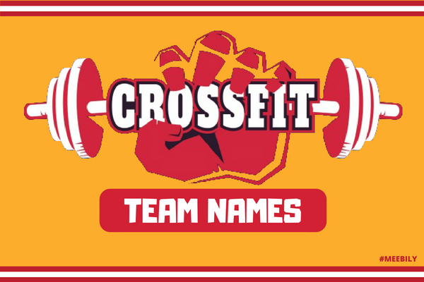 100+ Cool Crossfit Team Names - Meebily