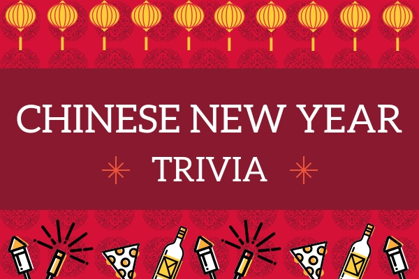 Chinese New Year Trivia Questions & Answers Quiz Game