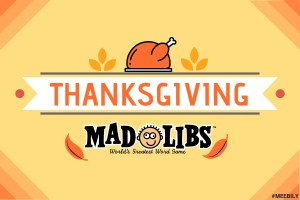 Thanksgiving Mad Libs Game Ideas for Kids & Adults