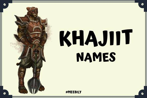 Khajiit Name Ideas