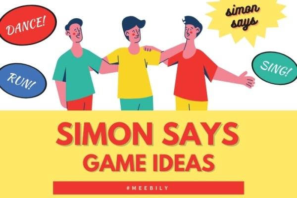 Simon Says Game Ideas
