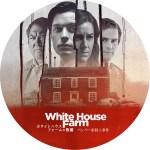 英国ドラマ「ホワイトハウス・ファームの惨劇」のDVDラベルです
