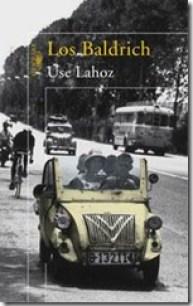 Los Baldrich, Use Lahoz