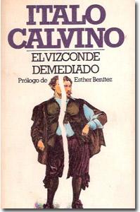 El vizconde demediado, Italo Calvino