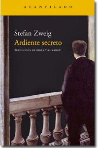 Ardiente secreto. Stefan Zweig