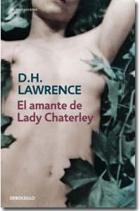 El amante de Lady Chatterley. D.H. Lawewnce