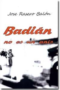 Badián no es un Anís, Jose Rasero Balón