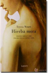 Hierba Mora, Teresa Moure