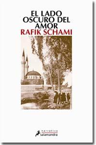 El lado oscuro del amor, Rafik Schami