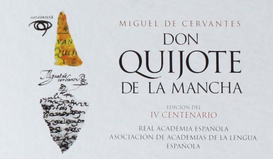 Don Quijote de la Mancha, Miguel de Cervantes