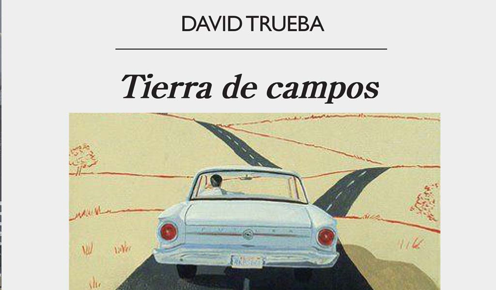 Tierra de campos. David Trueba