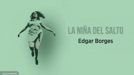 La niña del salto, Edgar Borges