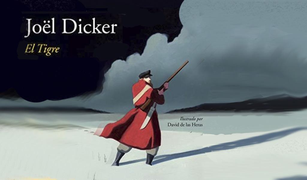 El tigre de Joël Dicker
