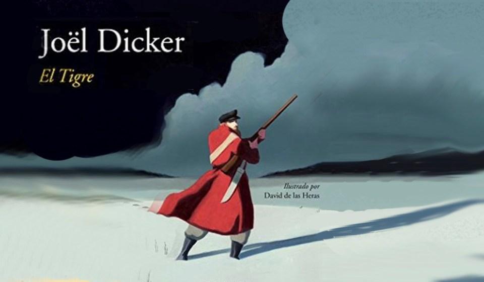 El trigre de Joël Dicker