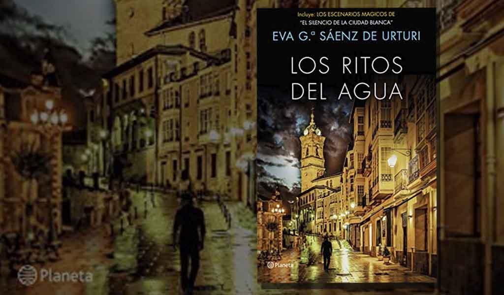 Los ritos del agua,  Eva García Sáenz de Urturi