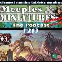 Meeples & Miniatures - Episode 219 - Runewars Miniatures Game