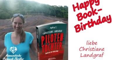 Happy Book Birthday christiane Landgraf pilotentochter, fernweh-thriller